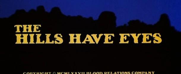 Le colline hanno gli occhi (1977), di Wes Craven